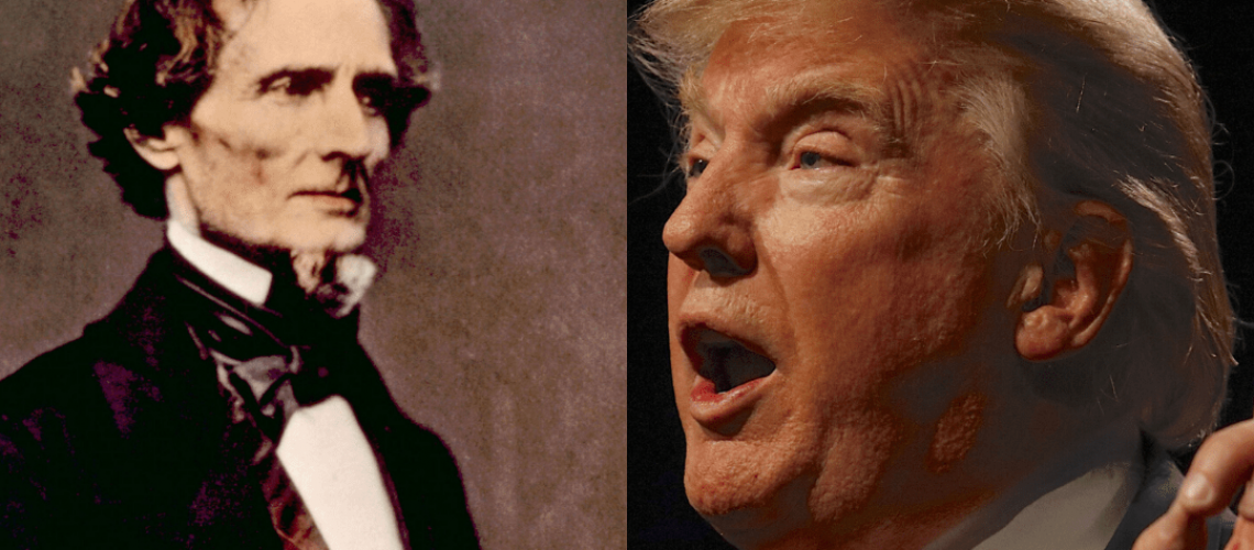 Jefferson Davis and Donald Trump