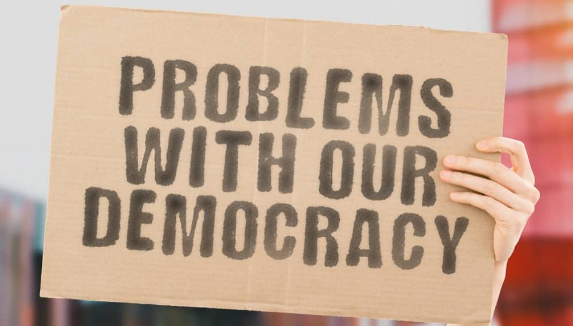 Problems with our democracy